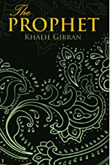 The Prophet (Wisehouse Classics Edition) Kindle Edition
