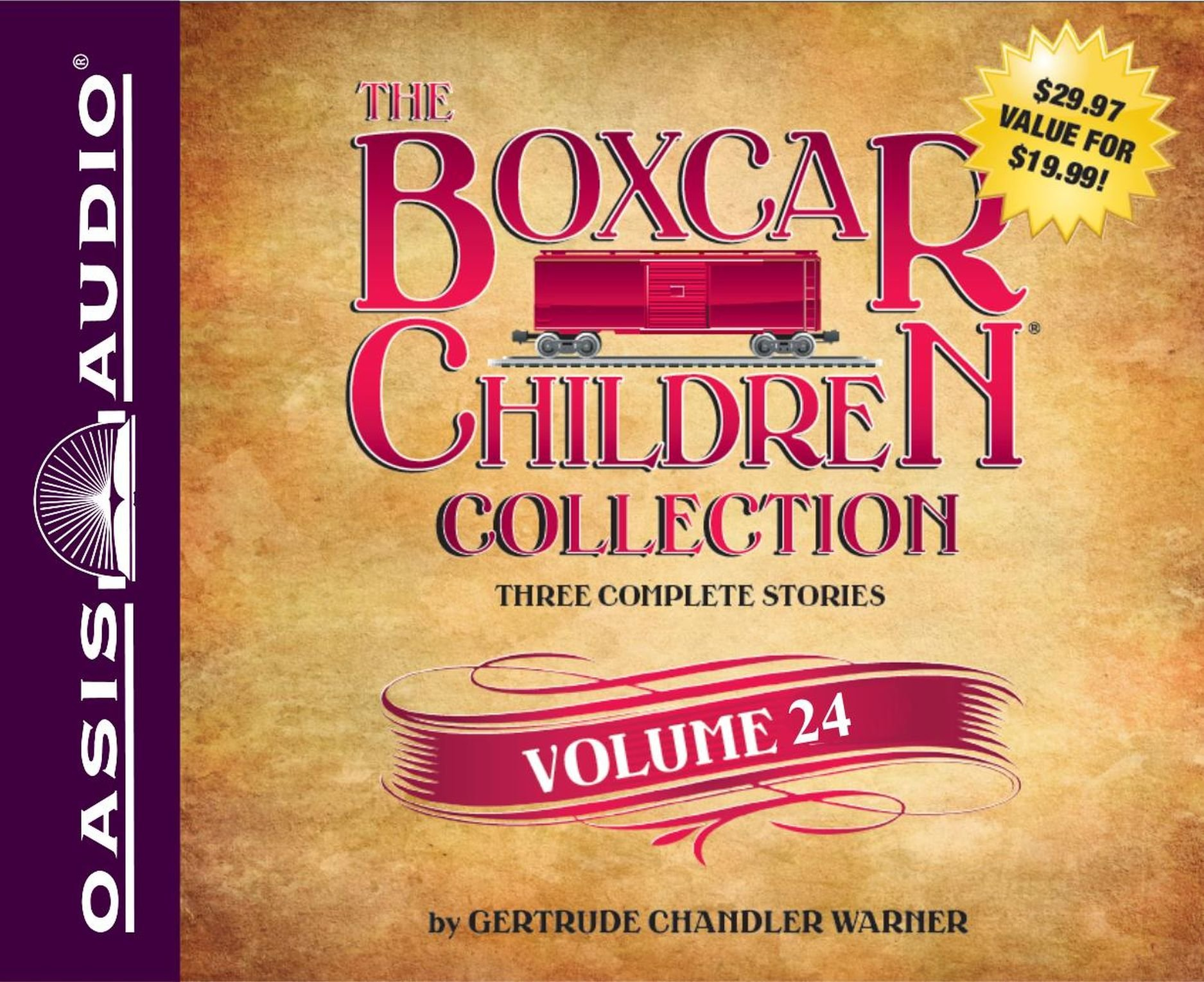 The Boxcar Children Collection Volume 24: The Mystery of the Pirate's Map, The Ghost Town Mystery, The Mystery in the Mall
