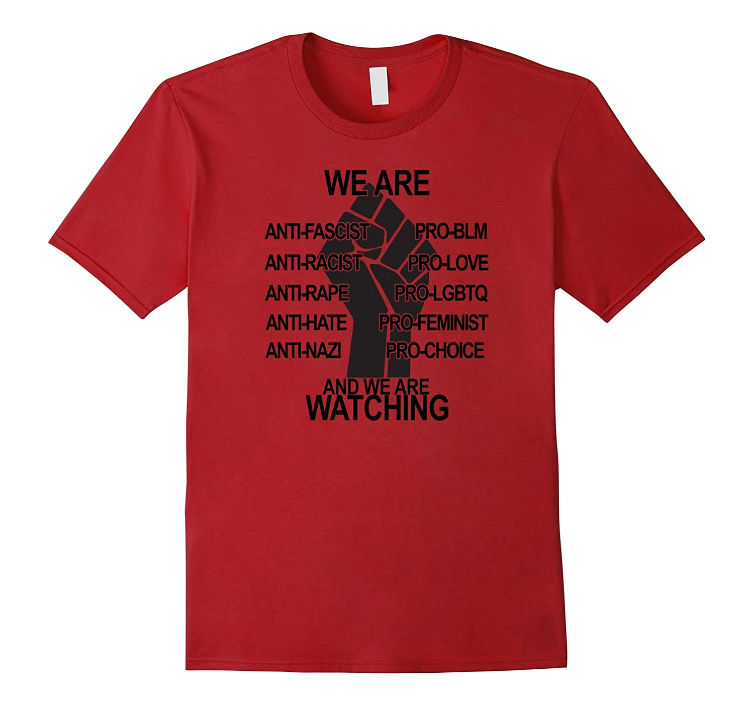 We Are Watching Power Fist BLM Love Trumps Hate Shirt-CD
