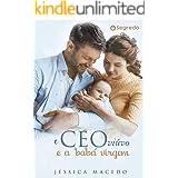 O CEO viúvo e a babá virgem: Livro único (Portuguese Edition)