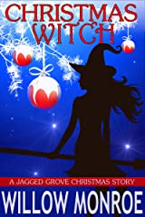 Christmas Witch: A Jagged Grove Short Story Kindle Edition