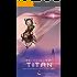 Meuterei auf Titan: 2016 Collection of Science Fiction Stories