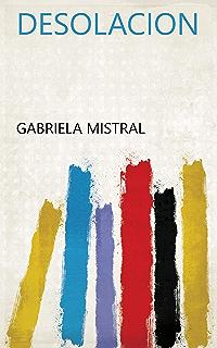Desolacion (Spanish Edition)