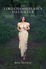 The Lord Chamberlain's Daughter Kindle Edition