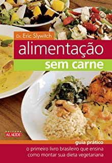 Alimentação sem Carne (Em Portuguese do Brasil)