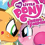 My Little Pony: Friends Forever (Issues) (38 Book Series)