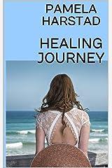 HEALING JOURNEY Kindle Edition