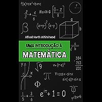 Uma Introdução à Matemática