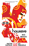 Hawkeye Vol. 4: Rio Bravo (Hawkeye Series)