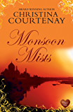 Monsoon Mists (Choc Lit) (Kinross Series Book 3) (English Edition)