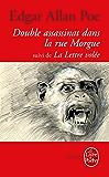Le Double Assassinat de la rue Morgue, suivi de La Lettre volée (Libretti t. 31268)