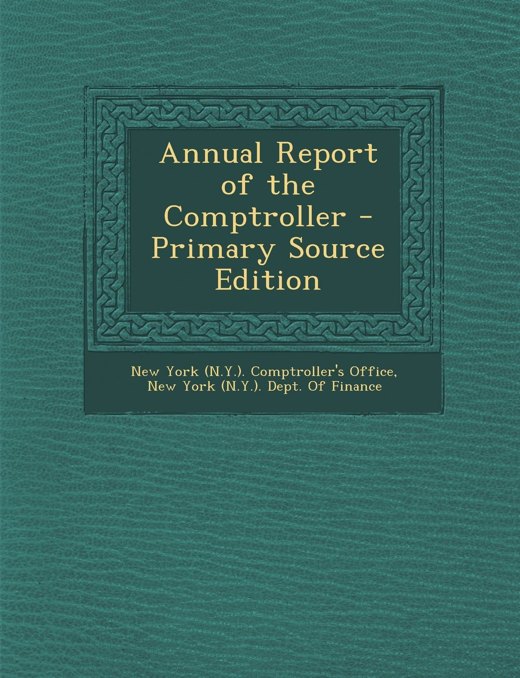 Download Annual Report of the Comptroller - Primary Source Edition pdf epub