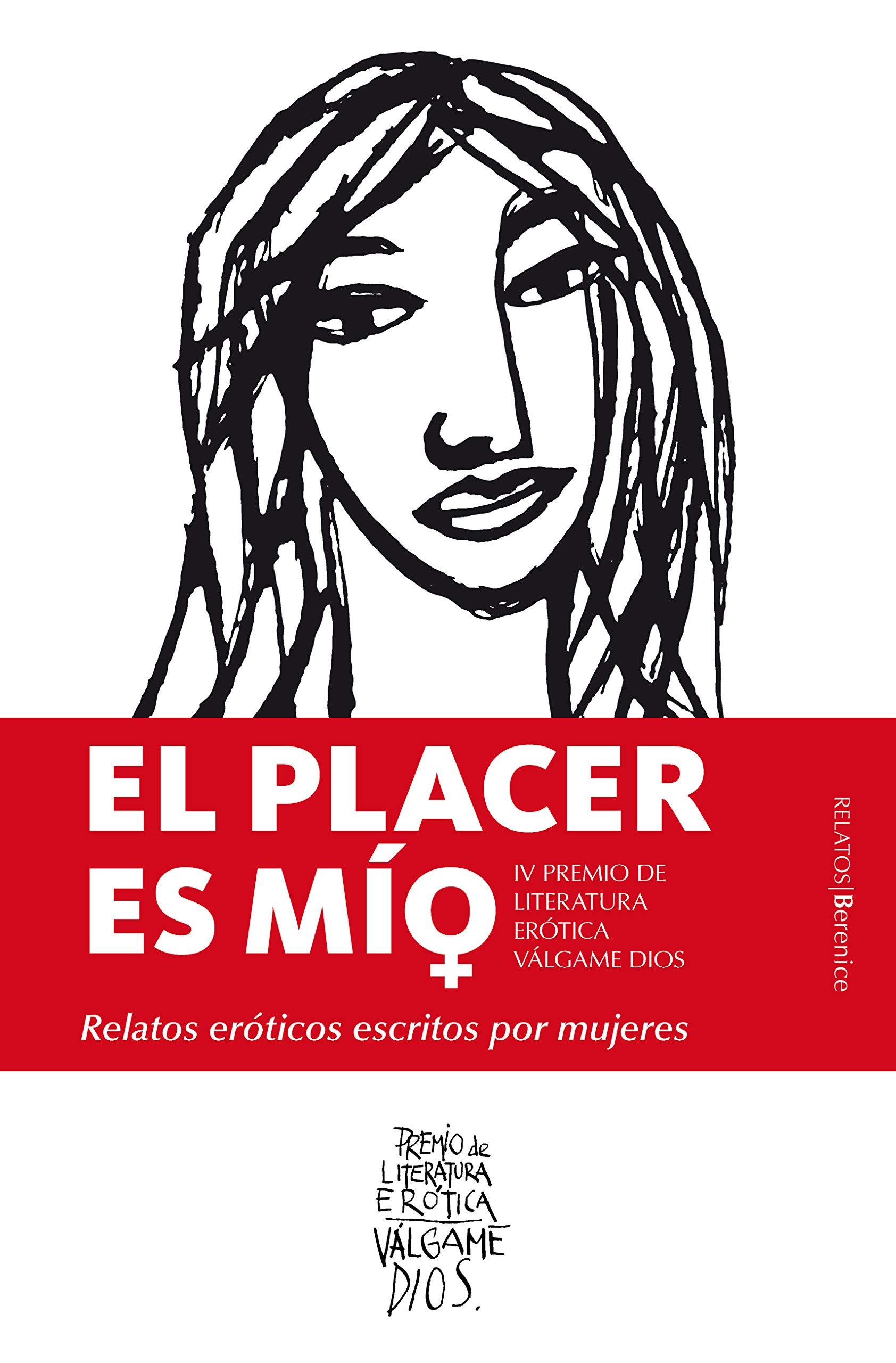 El placer es mío. Relatos eróticos escritos por mujeres: Amazon.es: AA.VV.:  Libros