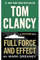 Tom Clancy Full Force and Effect (A Jack Ryan Novel Book 15) Kindle Edition
