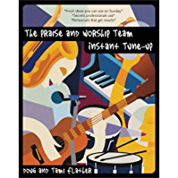 The Praise and Worship Team Instant Tune-Up book cover