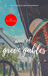 Anne of Green Gables : The Collection (2020 Edition) (English Edition)
