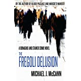 The Fregoli Delusion (The Donaghue and Stainer Crime Novel Series Book 3)