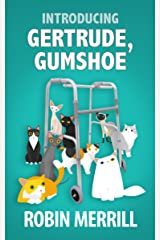 Introducing Gertrude, Gumshoe (Gertrude, Gumshoe Cozy Mystery Series Book 1) Kindle Edition