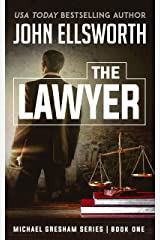 The Lawyer (Michael Gresham Series Book 1) Kindle Edition