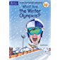 What Are the Winter Olympics? (What Was?)