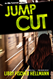Jump Cut: An Ellie Foreman Mystery (The Ellie Foreman Mysteries Book 5)