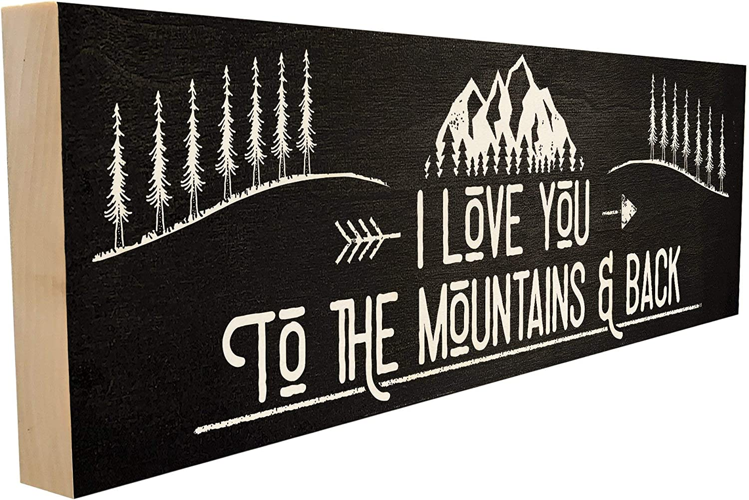 I Love You to The Mountains and Back. Hand-Crafted in Tennessee, This Custom Wood Block Sign Measures 4X12 Inches. Authentic, American Made Gift for Family or Friend.