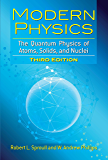 Modern Physics: The Quantum Physics of Atoms, Solids, and Nuclei: Third Edition (Dover Books on Physics)