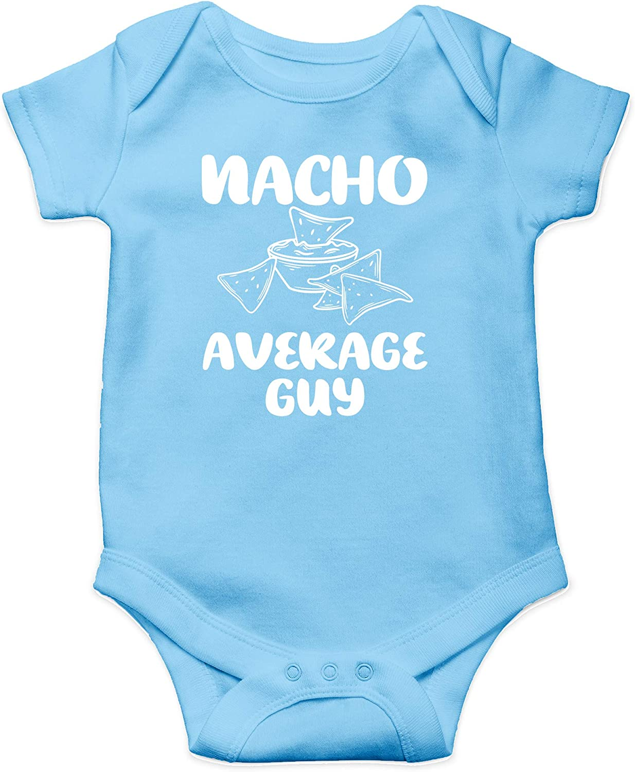 AW Fashions Nacho Average Guy - Funny Spanish Food Pun - Taco 'Bout Cute - Cute One-Piece Infant Baby Bodysuit
