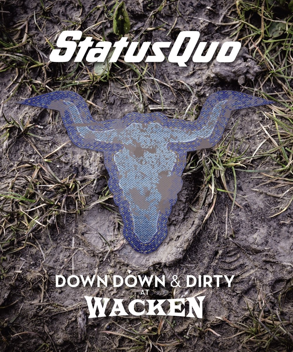CD : Status Quo - Down Down & Dirty At Wacken (2PC)