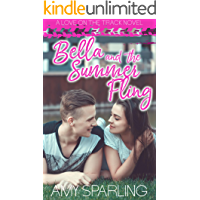 Bella and the Summer Fling (Love on the Track Book 2)