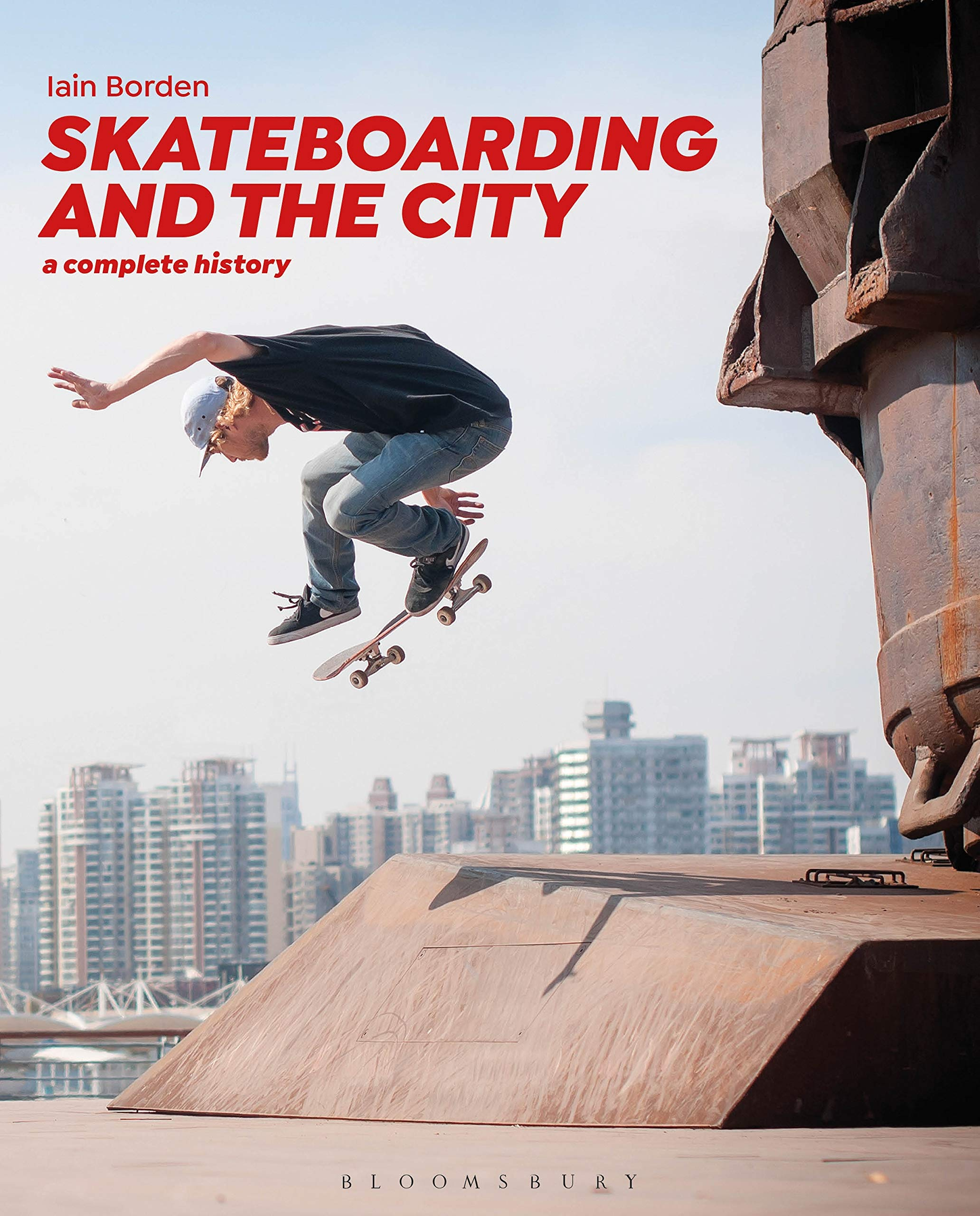Skateboarding and the City: A Complete History: Amazon.es: Iain ...