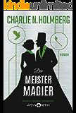 Die Meistermagier (Die Papiermagier-Serie 3)