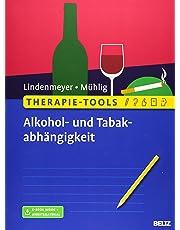 Therapie-Tools Alkohol- und Tabakabhängigkeit: Mit E-Book inside und Arbeitsmaterial