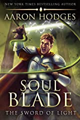 Soul Blade (The Sword of Light Trilogy Book 3) Kindle Edition