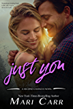 Just You (Second Chances Book 3)
