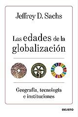 Las edades de la globalización: Geografía, tecnología e instituciones (Spanish Edition) Kindle Edition