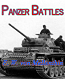 Panzer Battles (Illustrated): A Study of the Employment of Armor in the Second World War: First Edition (1956) (Barvas Military)