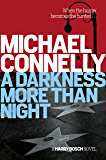 A Darkness More Than Night: Harry Bosch Mystery 7