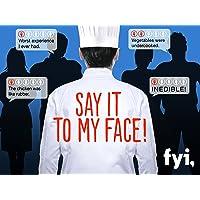 Say It To My Face Season 1