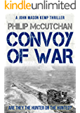 Convoy of War (John Mason Kemp Thriller Book 1)