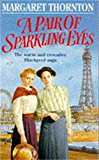 A Pair of Sparkling Eyes: A warm and evocative Blackpool saga