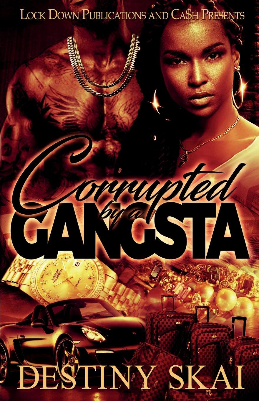 Read Online Corrupted by a Gangsta pdf epub