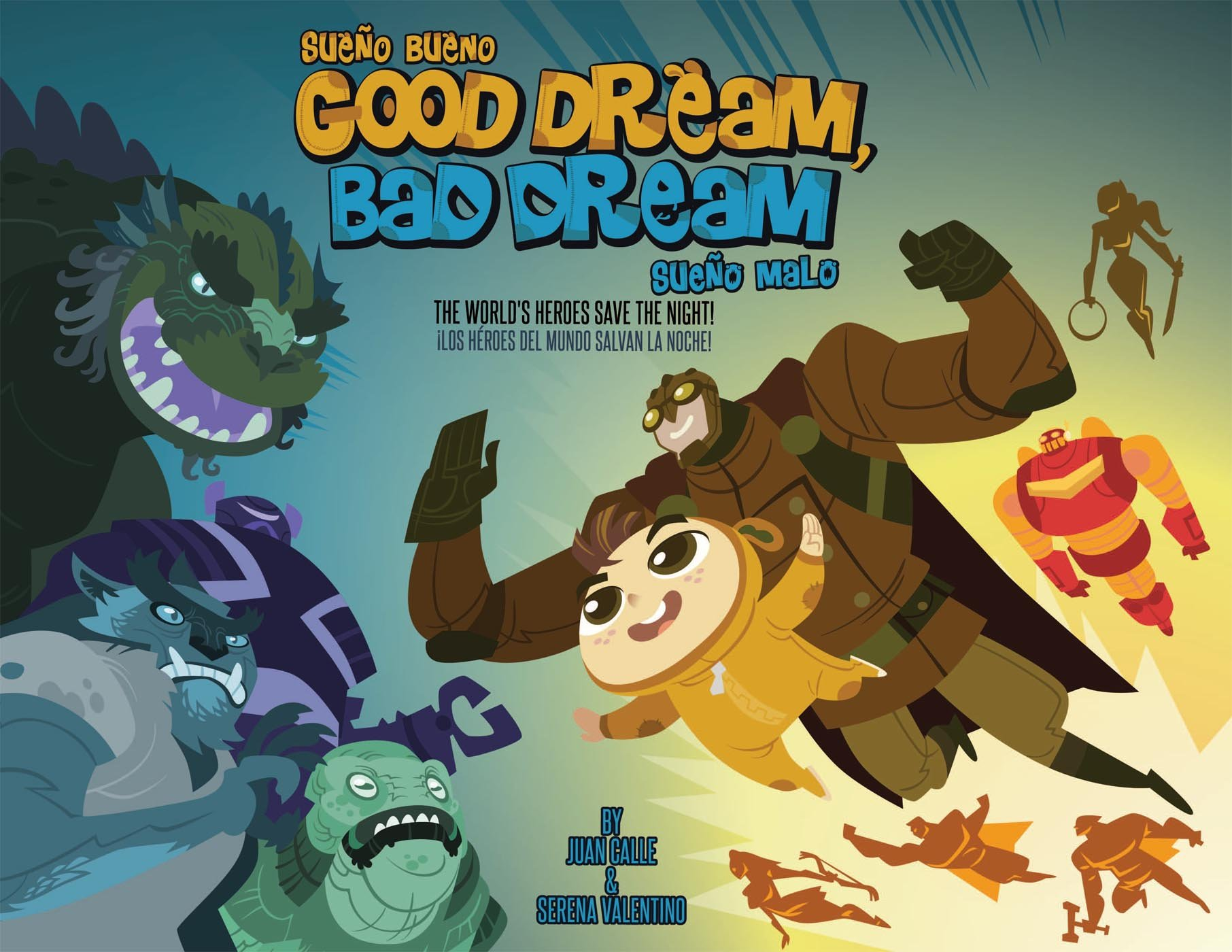 Good Dream, Bad Dream: The World's Heroes Save the Night! by Immedium