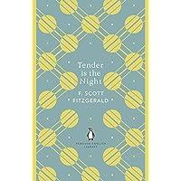 Tender is the Night: Scott F. Fitzgerald