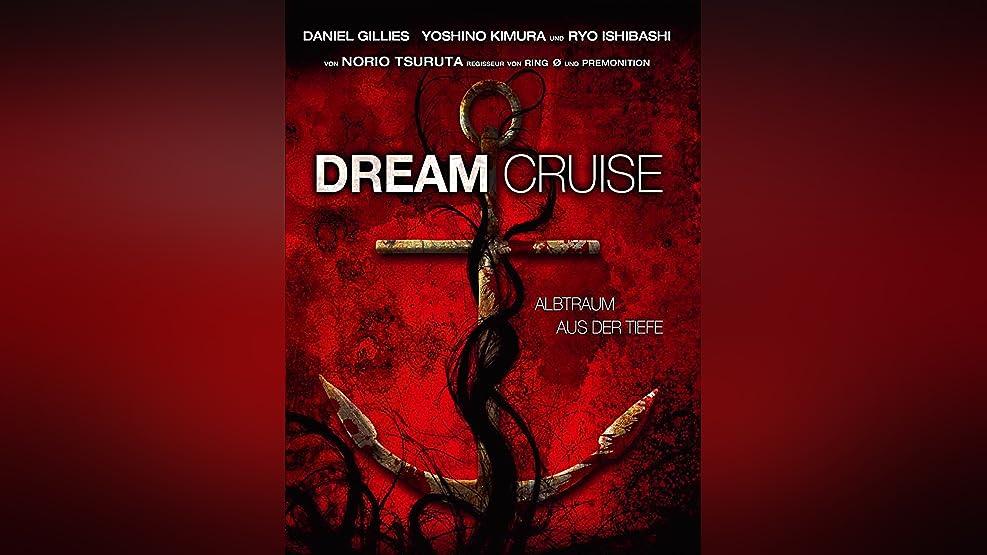 Dream Cruise [dt./OV]
