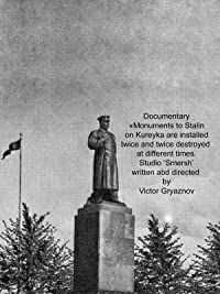 About monuments to Stalin on Kureyka twice established at different times and twice destroyed
