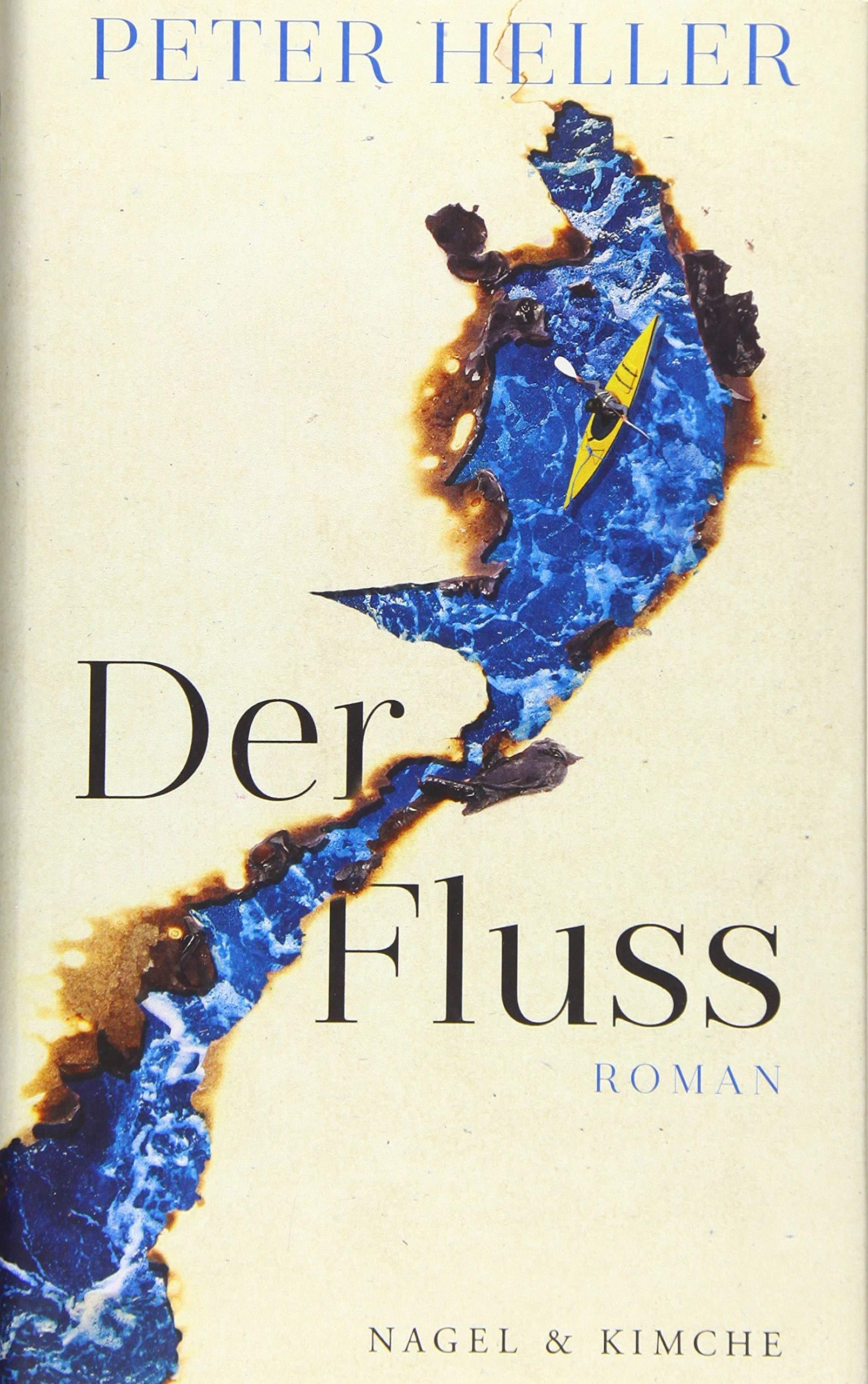 Der Fluss: Roman: Amazon.de: Heller, Peter, Strobel, Matthias: Bücher