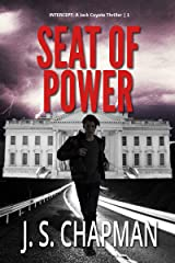 Seat of Power: Setup for the Fall (INTERCEPT: A Jack Coyote Thriller Book 1) Kindle Edition