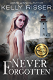 Never Forgotten (Never Forgotten Series Book 1)