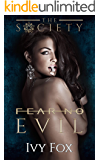 Fear No Evil: An Enemies to Lovers High School Bully Romance (The Society)